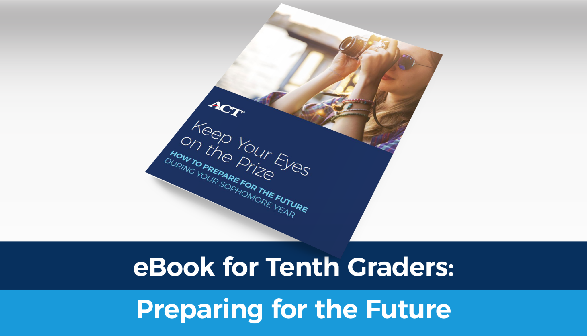 ebook for 10th graders: preparing for the future